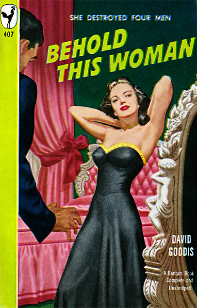 Behold This Woman by David Goodis