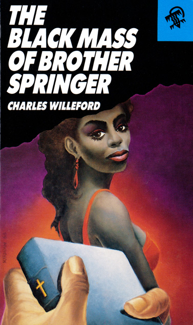 The Black Mass Of Brother Springer by Charles Willeford
