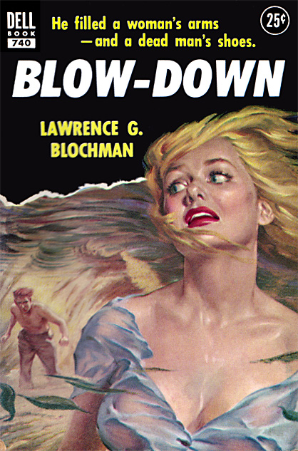Blow-Down by Lawrence G Blochman