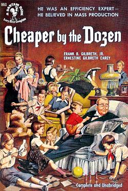 Cheaper By The Dozen by Frank B Gilbreth Jr & Ernestine Gilbreth Carey