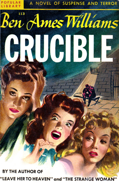 Crucible by Ben Ames Williams