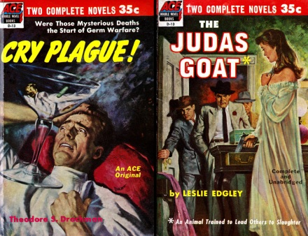 Cry Plague! by Theodore S Drachman / The Judas Goat by Leslie Edgley