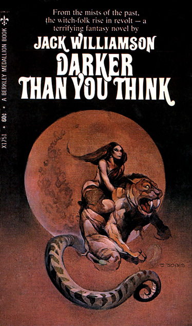 Darker Than You Think by Jack Williamson