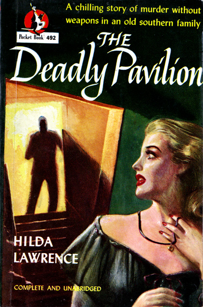 The Deadly Pavilion by Hilda Lawrence