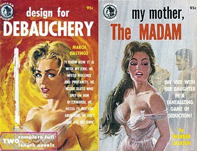 Design For Debauchery by March Hastings / My Mother, The Madam by Warner Jackson