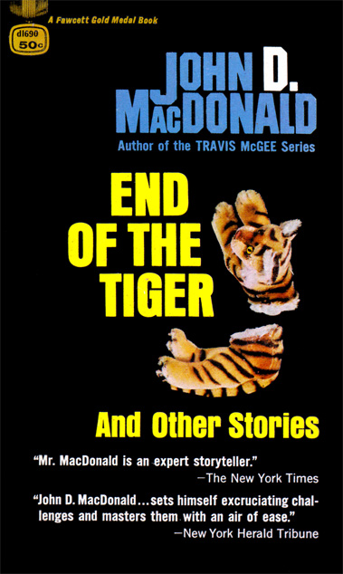 End Of The Tiger by John D MacDonald