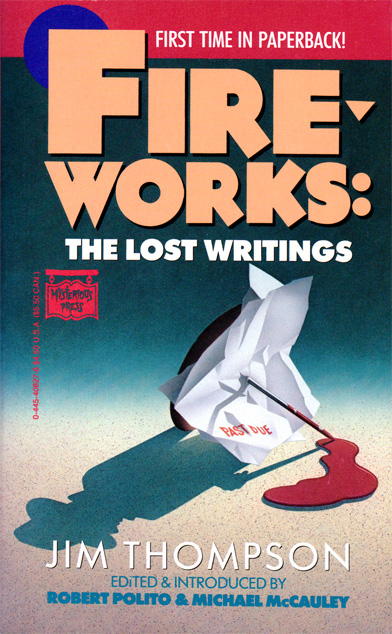 Fireworks: The Lost Writings by Jim Thompson