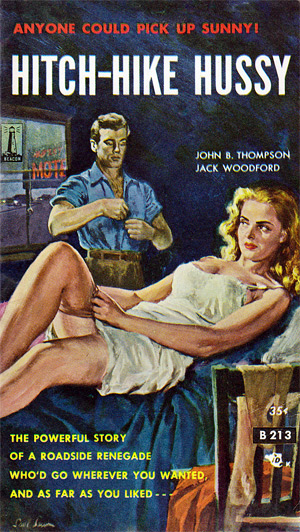 Hitch-Hike Hussy by John B Thompson & Jack Woodford (Beacon B213)