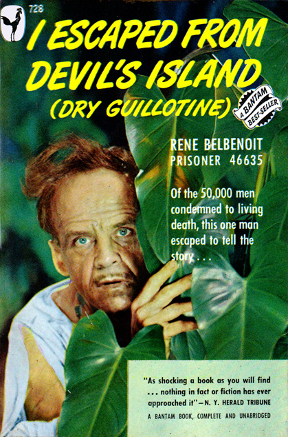 I Escaped From Devil's Island by Rene Belbenoit