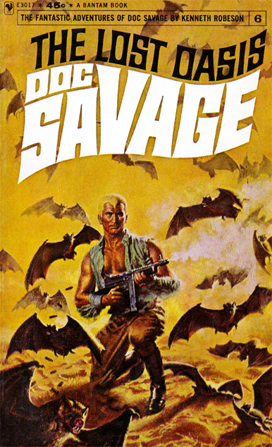 Doc Savage #6: The Lost Oasis by Kenneth Robeson (Bantam E3017 - 1965)