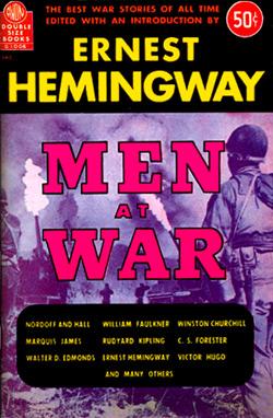 Men At War, ed. Ernest Hemingway