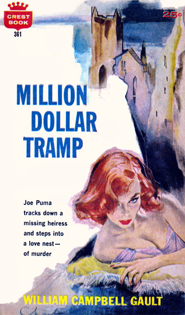 Million Dollar Tramp by William Campbell Gault (Crest 361 - 1960)