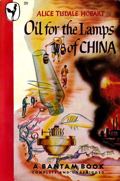Oil For The Lamps Of China by Alice Tisdale Hobart