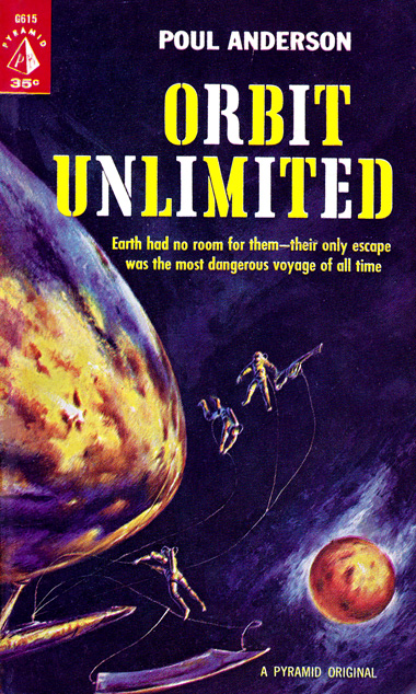 Orbit Unlimited by Poul Anderson