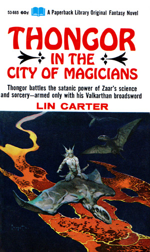 Thongor In The City Of Magicians (Paperback Library 53-665, 1st printing)