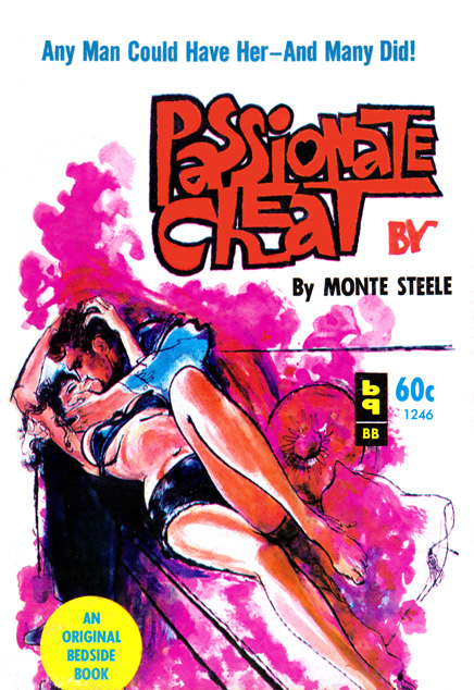 Passionate Cheat by Monte Steele