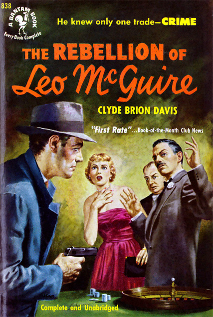 The Rebellion Of Leo McGuire by Clyde Brion Davis