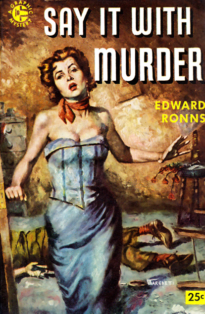 Say It With Murder by Edward Ronns