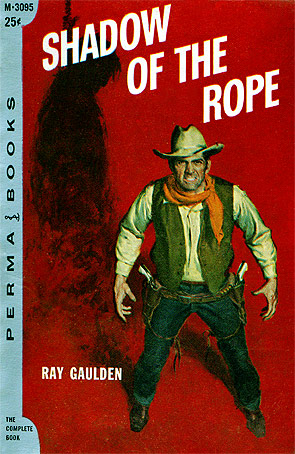 Shadow Of The Rope by Ray Gaulden