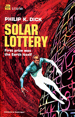 Solar Lottery by Philip K Dick