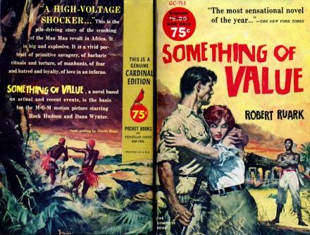 Something Of Value by Robert Ruark