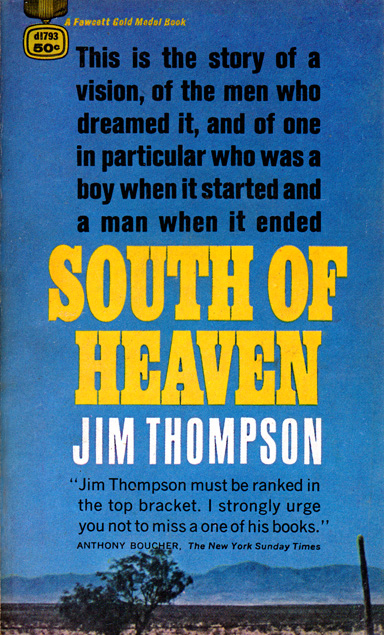 South Of Heaven by Jim Thompson