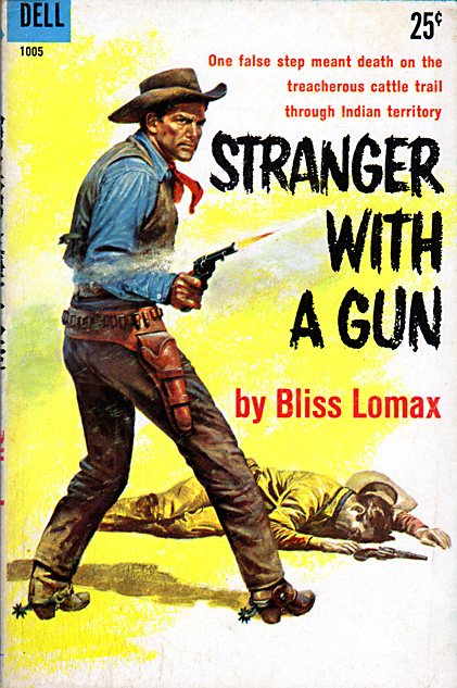 Stranger With A Gun by Bliss Lomax