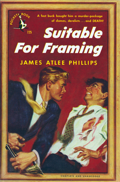 Suitable For Framing by James Atlee Phillips