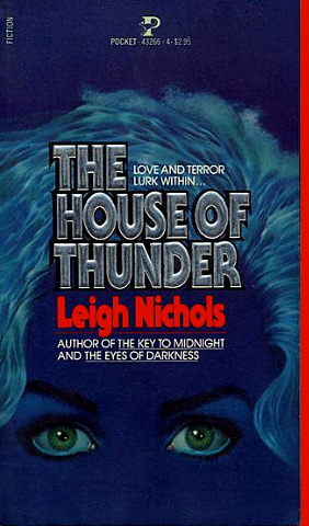 The House Of Thunder by Leigh Nichols
