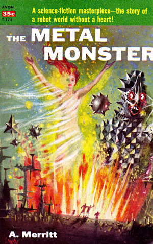 The Metal Monster by A Merritt