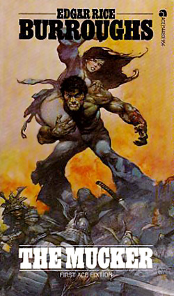 The Mucker by Edgar Rice Burroughs (Ace 54460 - 1974)