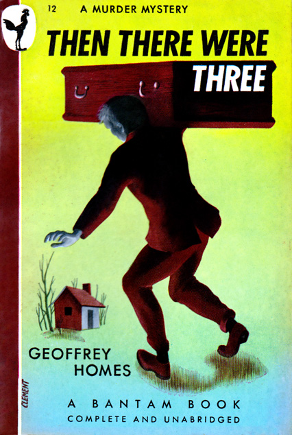 Then There Were Three by Geoffrey Homes