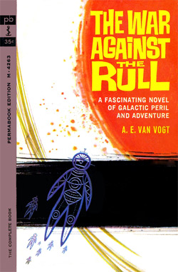 The War Against The Rull by AE Van Vogt