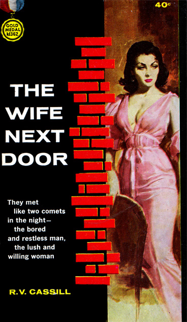 The Wife Next Door by RV Cassill (Gold Medal K1362 - 1963)