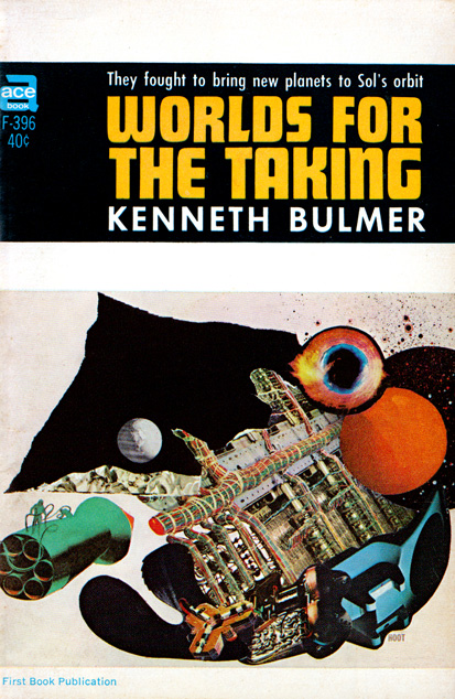Worlds For The Taking by Kenneth Bulmer