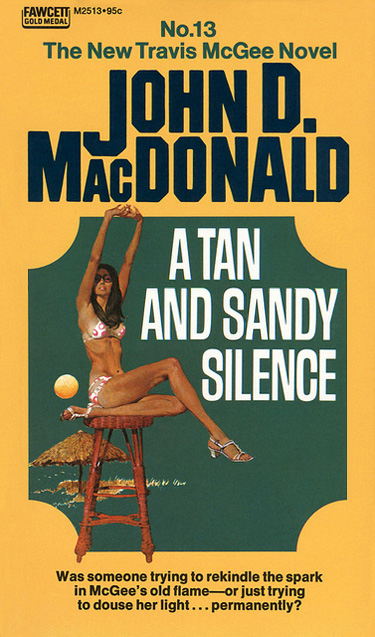 A Tan And Sandy Silence by John D MacDonald