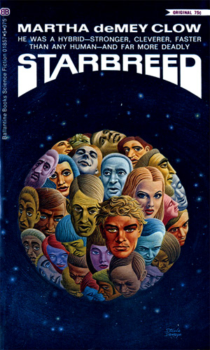 Starbreed by Martha deMey Clow (Ballantine 01857-5 - 1970)