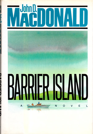 Barrier Island by John D MacDonald