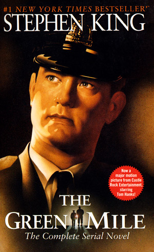 The Green Mile: The Complete Serial Novel by Stephen King
