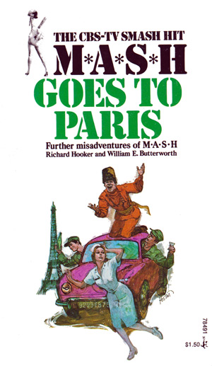 M*A*S*H Goes To Paris by Hooker & Butterworth