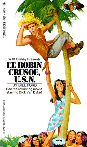 Lt. Robin Crusoe, U.S.N. by Bill Ford (Tempo 5795)