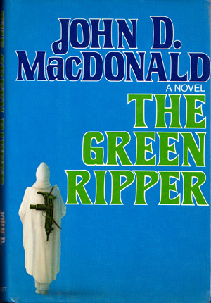 Travis McGee #18: The Green Ripper by John D MacDonald (Lippincott - 1979)