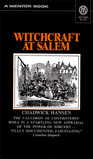 Witchcraft At Salem By Chadwick Hansen Mentor My1096 1970