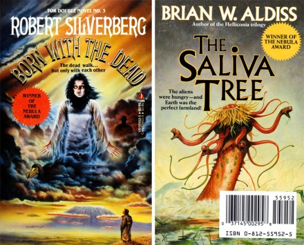 Born With The Dead by Robert Silverberg / The Saliva Tree by Brian W Aldiss