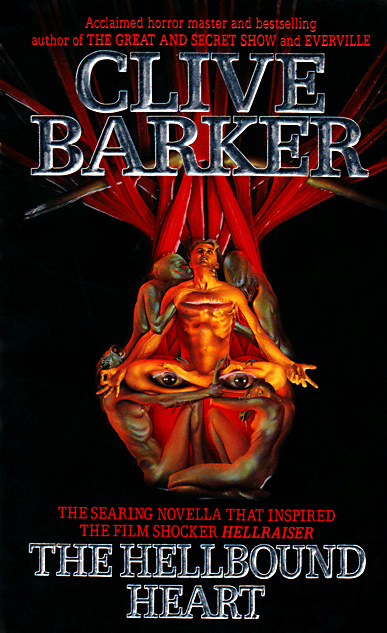 The Hellbound Heart by Clive Barker (Harper - 1991)