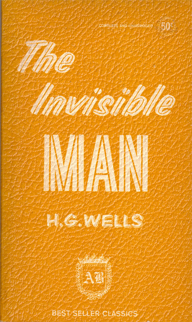 The Invisible Man by HG Wells (Bestseller Classic CL451)