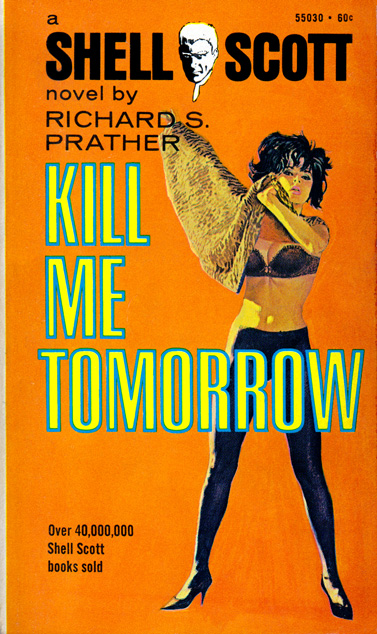 Kill Me Tomorrow by Richard S Prather