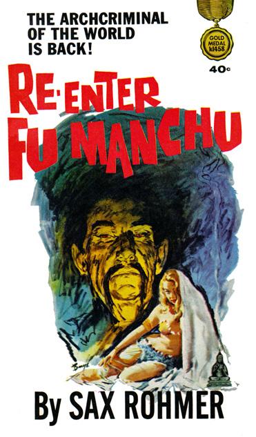 Re-Enter Fu Manchu by Sax Rohmer