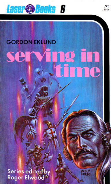 Serving In Time by Gordon Eklund