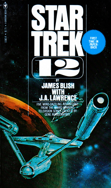 Star Trek 12 by James Blish & JA Lawrence